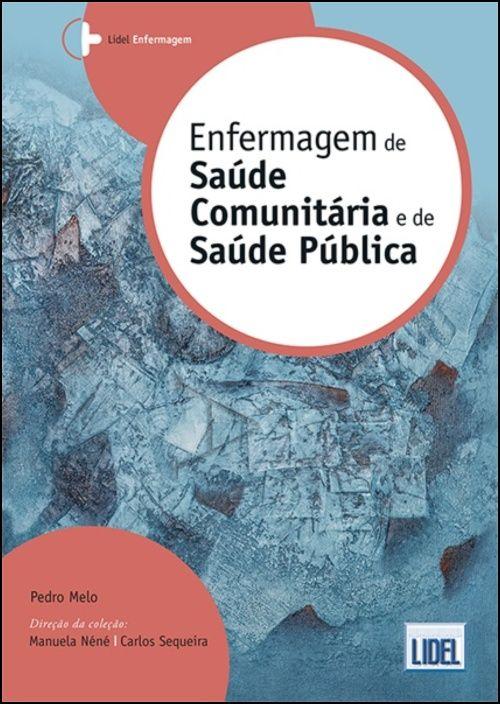 Enfermagem de Saúde Comunitária e de Saúde Pública