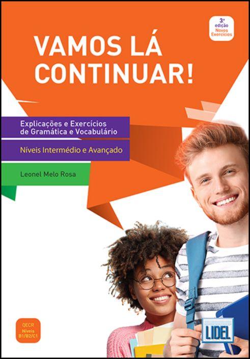 Vamos Lá Continuar! - Explicações e Exercícios de Gramática e Vocabulário