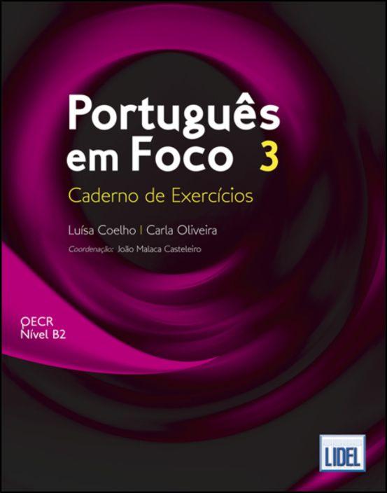 Português em Foco 3 - Caderno de Exercícios