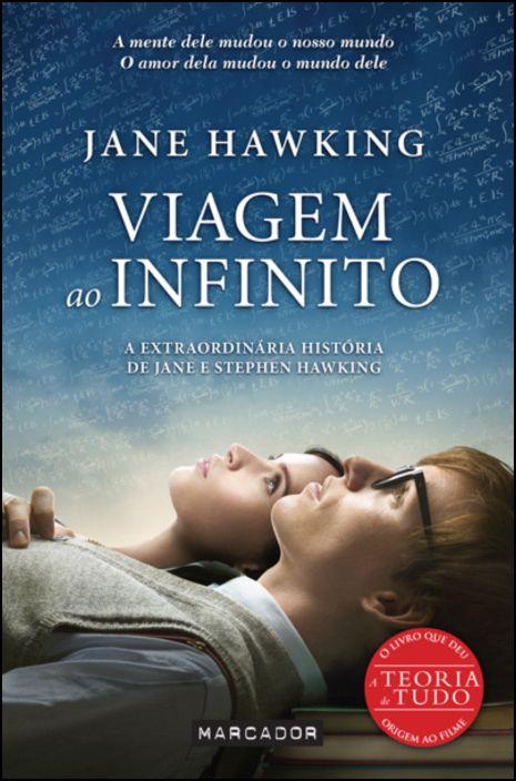 Viagem ao Infinito: a extraordinária história de Jane e Stephen Hawking