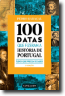 100 Datas que Fizeram a História de Portugal