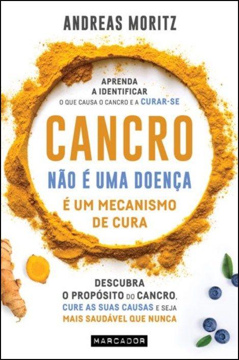 Cancro Não É Uma Doença, É Um Mecanismo de Cura