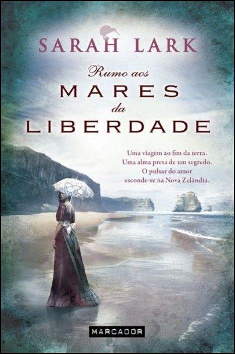 Trilogia Mar da Liberdade - Rumo aos Mares da Liberdade - Livro 1