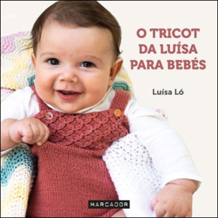O Tricot da Luísa para Bebés
