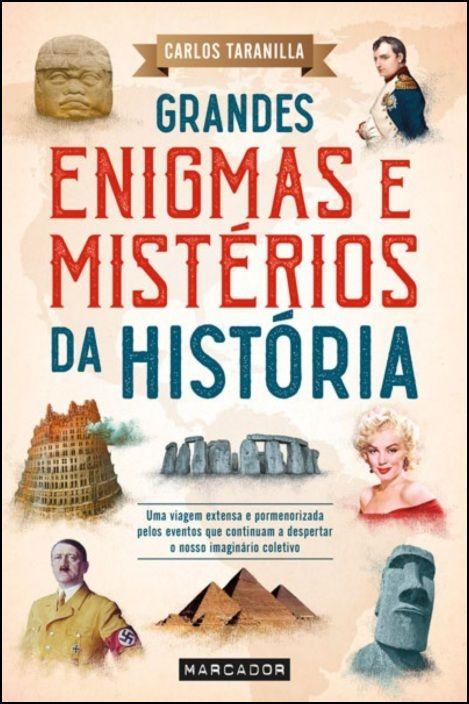 Grandes Enigmas e Mistérios da História