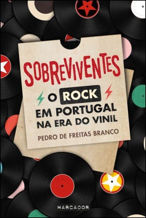 Sobreviventes - O Rock em Portugal na Era do Vinil