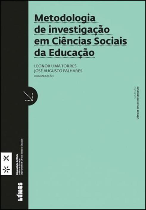 Metodologia de Investigação em Ciências Sociais da Educação
