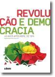 Revolução e Democracia: 40 anos após abril de 1974