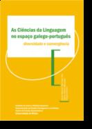 As Ciências da Linguagem no Espaço Galego-Português: diversidade e convergência
