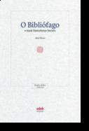 O Bibliófago e Mais Historietas Breves