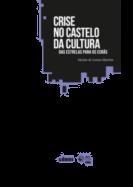 Crise no Castelo da Cultura