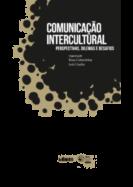 Comunicação Intercultural - Perspectivas, Dilemas e Desafios