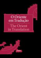 O Oriente em Tradução/The Orient in Translation