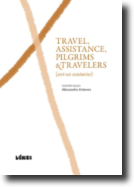 Travel, Assistance, Pilgrims & Travelers (XVI-XX Centuries)