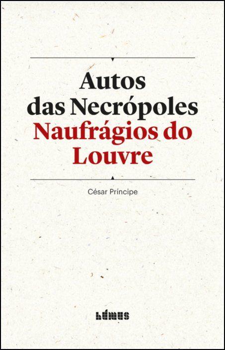 Autos das Necrópoles - Naufrágios do Louvre