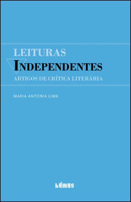 Leituras Independentes: artigos de crítica literária
