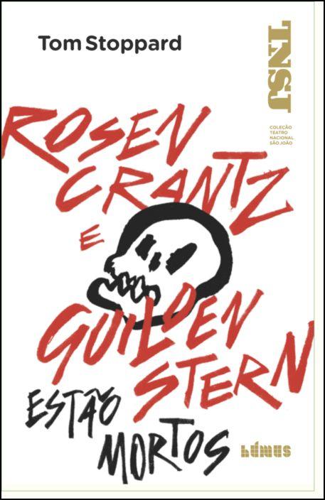 Rosencrantz e Guildenstern Estão Mortos
