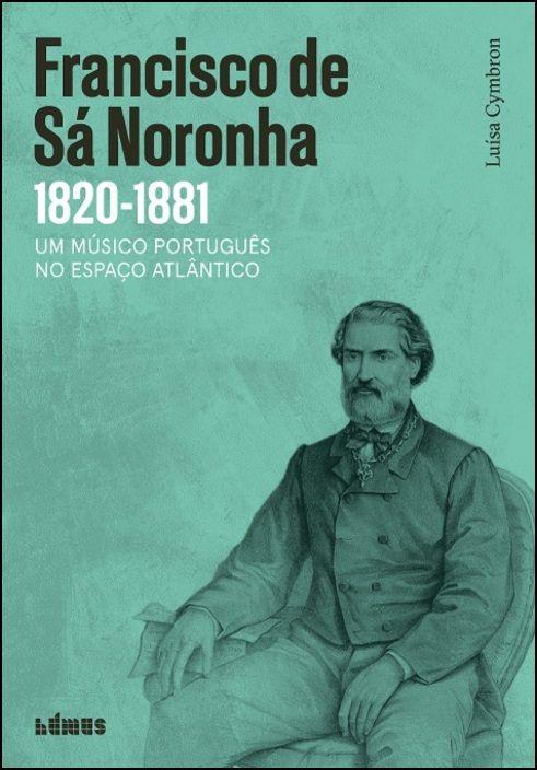 Francisco de Sá Noronha - 1820-1881