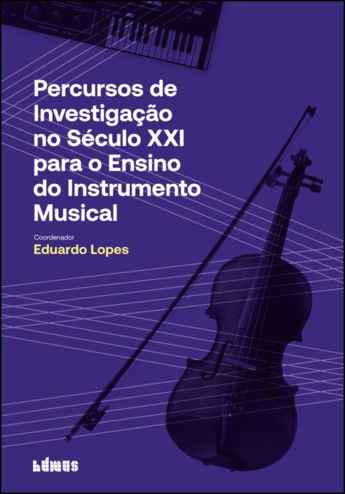 Percursos de Investigação no Século XXI para o Ensino do Instrumento Musical