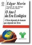O Ano I da Era Ecológica