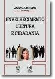 Envelhecimento, Cultura e Cidadania