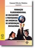 Formação Pluridimensional de Educadores e Professores em Dinâmicas de Intervençã