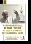 A Sinfonia Universal do Amor Fraterno no Trajecto Ascensional da Humanização do Mundo
