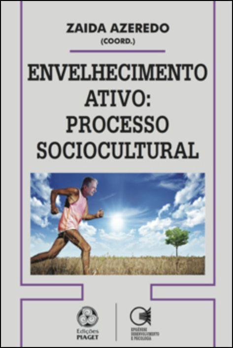 Envelhecimento Ativo: processo sociocultural