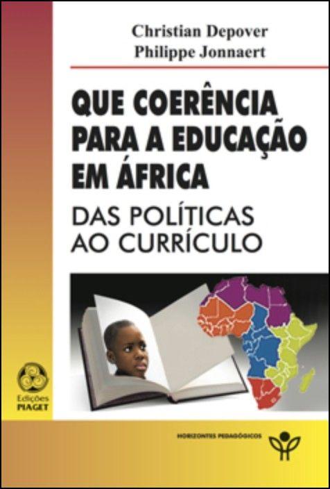 Que Coerência  para Educação em África: das políticas ao currículo
