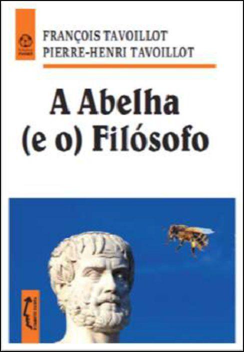 A Abelha (e o) Filósofo
