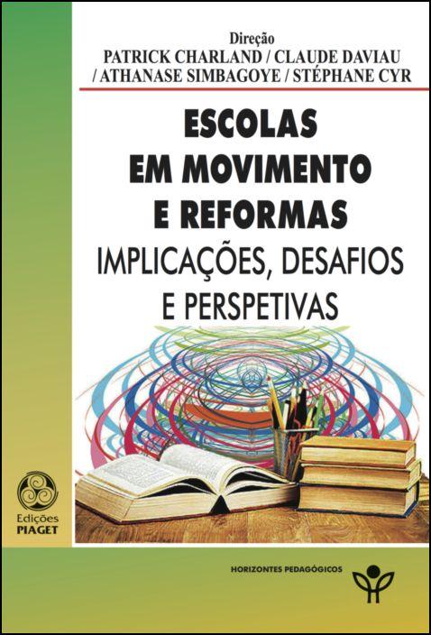 Escolas em Movimento e Reformas: implicações, desafios e perpectivas