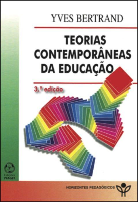 Teorias Contemporâneas em Educação
