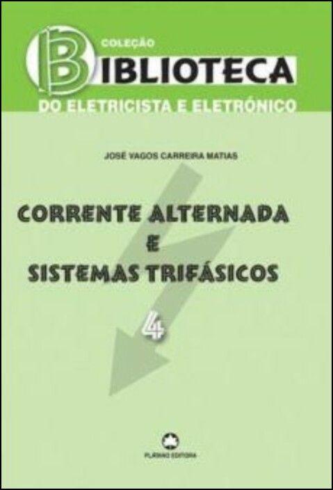 Corrente Alternada e Sistemas Trifásicos - 4