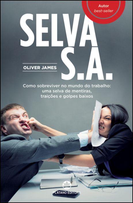 Selva S. A.: como sobreviver no mundo do trabalho