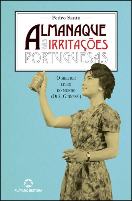Almanaque das Irritações Portuguesas