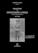 Memórias dum Expedicionário a França (Com a 2.ª Brigada d'Infantaria) - 1917-1918