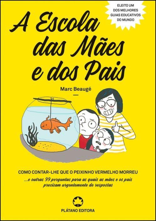 A Escola das Mães e dos Pais
