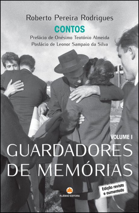 Guardadores de Memórias - Vol. 1