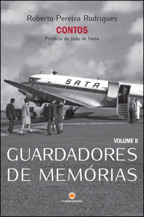 Guardadores de Memórias - Vol. 2