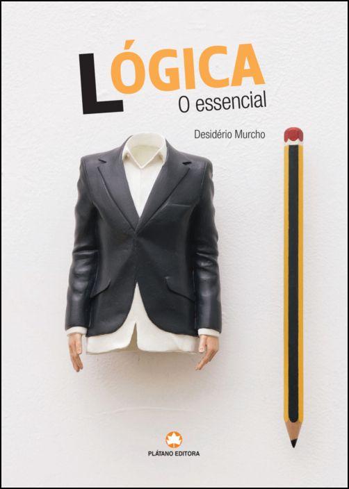 Lógica: o essencial