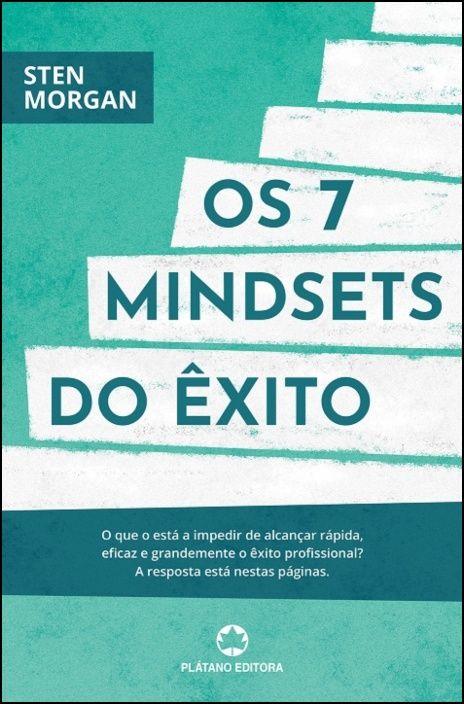Os 7 Mindsets do Êxito