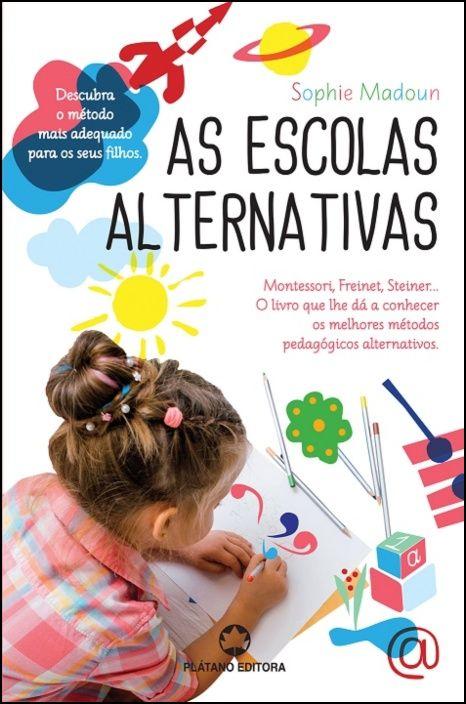 As Escolas Alternativas
