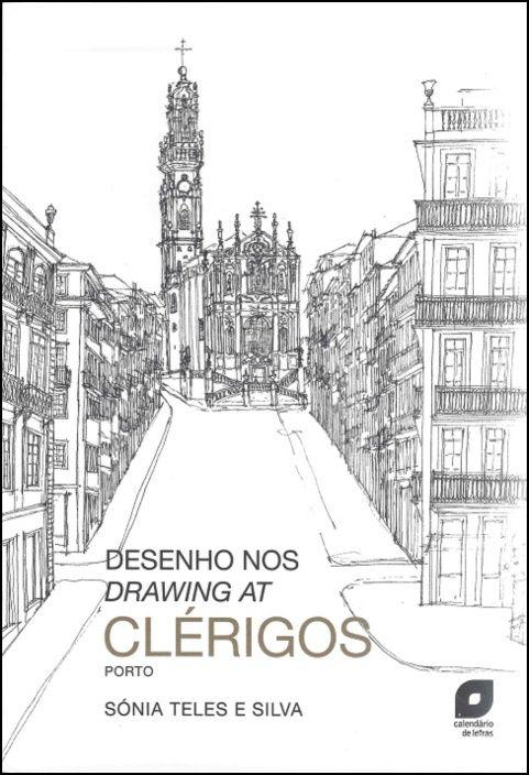 Desenho nos Clérigos / Drawing at Clérigos