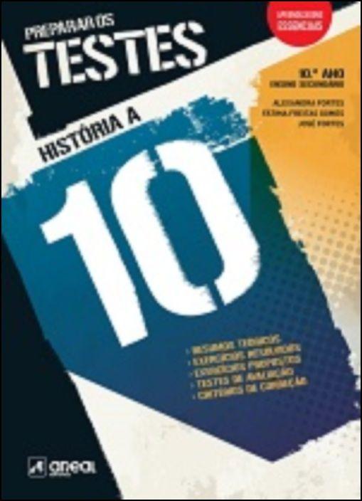 Preparar os Testes - História 10 A - 10.º Ano