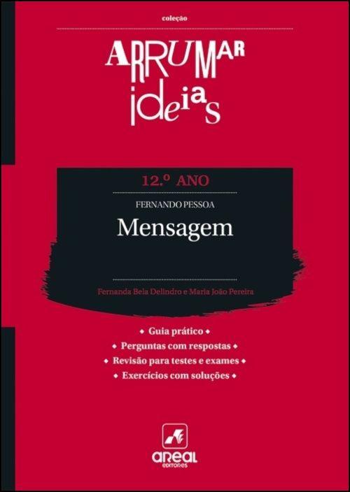 Arrumar Ideias - Fernando Pessoa - Mensagem - 12.º Ano