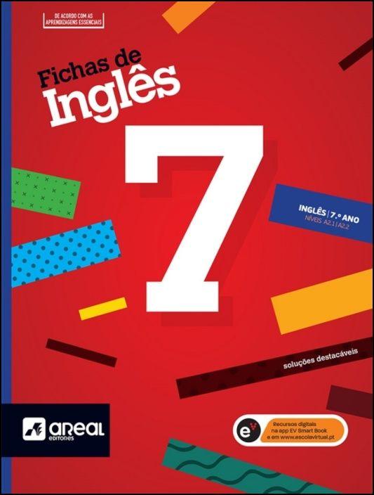 Fichas de Inglês 7 - 7.º Ano - Níveis A2.1/A2.2