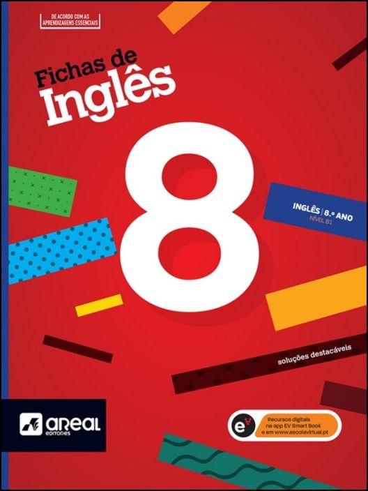 Fichas de Inglês 8 - 8.º Ano - Nível B1