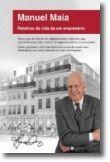 Manuel Maia: retalhos da vida de um empresário