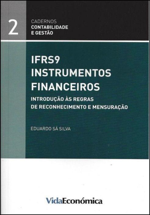 IFRS9- Instrumentso Financeiros- Introdução às regras de reconhecimento e mensuração