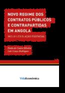 Novo Regime dos Contratos Públicos e Contrapartidas em Angola